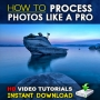 How to Process Photos Like a Pro - Lightroom Video Tutorial Series