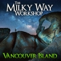 The Milky Way - Vancouver Island Photography Workshop