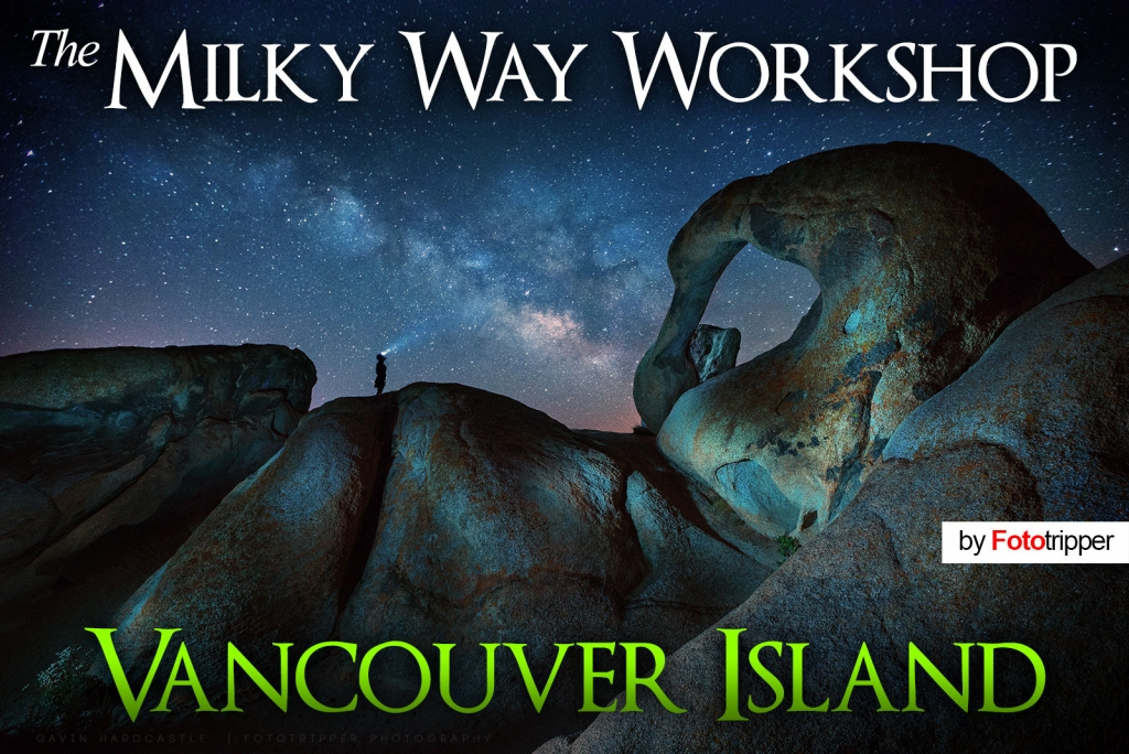 The Milky Way Photography Workshop - Vancouver Island