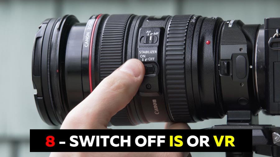 Switch Off Image Stabilization