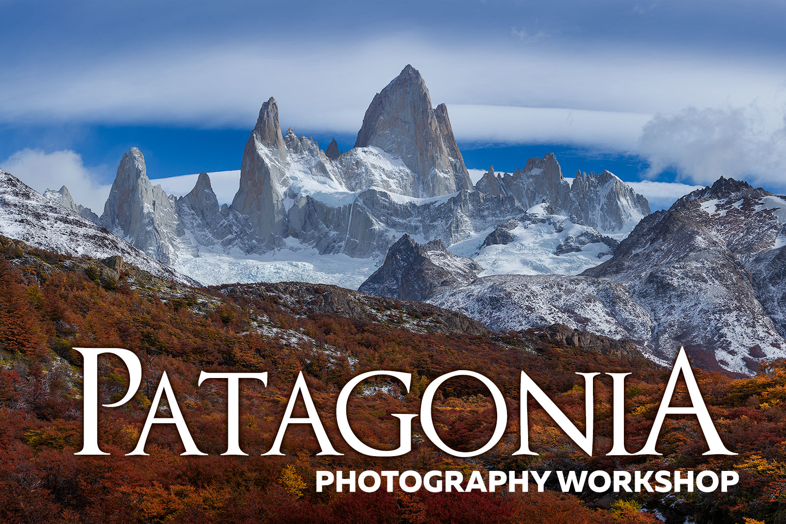 Patagonia Photography Workshop Photo Tour
